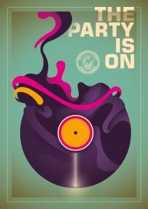 "Abstract poster of a vinyl record stating ""The party is on"""
